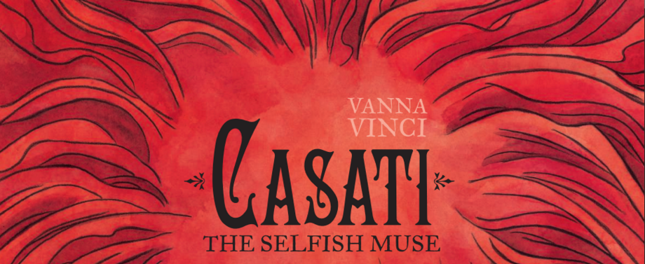 Review: Casati: The Selfish Muse