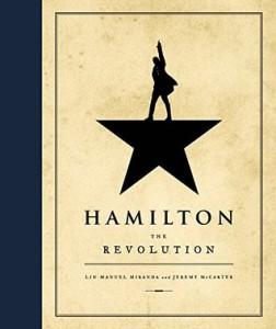 Hamilton: The Revolution - Lin-Manuel Miranda, Jeremy McCarter (2016)