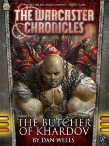 Cover of The Warcaster Chronicles Book Two: The Butcher of Khardov, published by Privateer Press. Illustration by Svetlin Velinov.