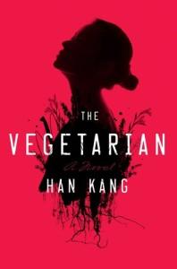 The Vegetarian, Han Kang, Hogarth, 2016