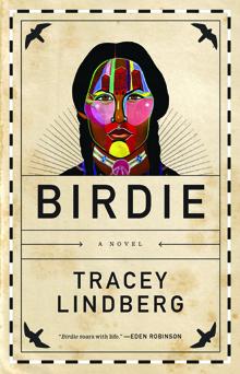 Birdie Tracey Lindberg