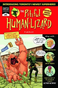 The Pitiful Human-Lizard created by Jason Loo. CHAPTER HOUSE PUBLISHING, INC.