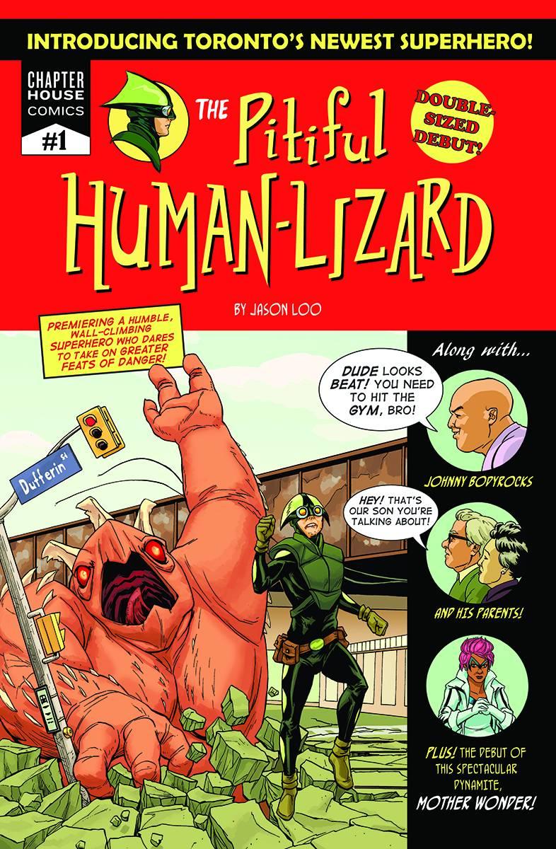 The Pitiful Human-Lizard created by Jason Loo. CHAPTER HOUSE PUBLISHING, INC.