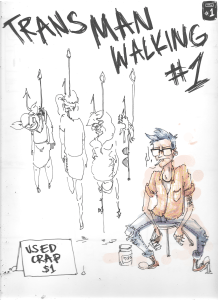 The cover of Trans Man Walking #1. Image courtesy Andi Santagata.