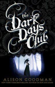 The Dark Days Club, Alison Goodman, January 26th 2016, Penguin