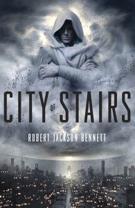 Cover of City of Stairs by Robert Jackson Bennett.