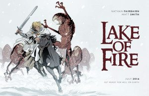 Lake of Fire Promotional Image; Nathan Fairbairn, Matt Smith; Image Comics (2016)