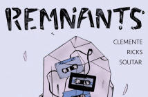 REMNANTS, Zachary Clemente, Arielle Soutar & Kelsi Ricks