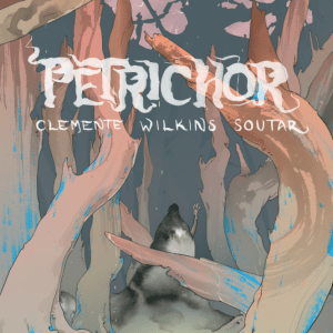 Petrichor title & cover, Zachary Clemente, Grimm Wilkins, Arielle Soutar (title typography by Soutar)