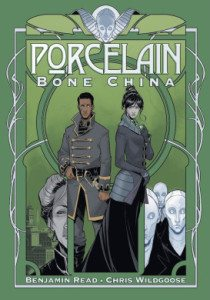 Porcelain, Bone China, Benjamin Read, Chris Wildgoose, Improper Books, 2015