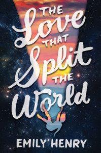 The Love that Split the World, Emily Henry, Razorbill, 2016
