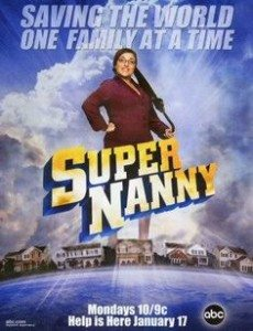 Supernanny, ABC Promotional Poster
