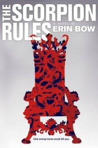 The Scorpion Rules, Erin Bow, Simon & Schuster, 2015