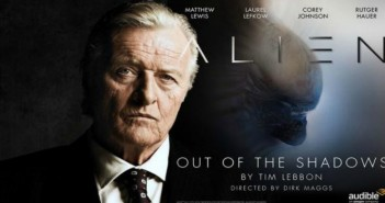Alien: Our of the Shadows audio drama Written by: Tim Lebbon, Dirk Maggs Narrated by: Rutger Hauer, Corey Johnson, Matthew Lewis, Kathryn Drysdale, Laurel Lefkow, Andrea Deck, Mac McDonald Length: 4 hrs and 31 mins Performance Release Date:04-26-16 Publisher: Audible Studios