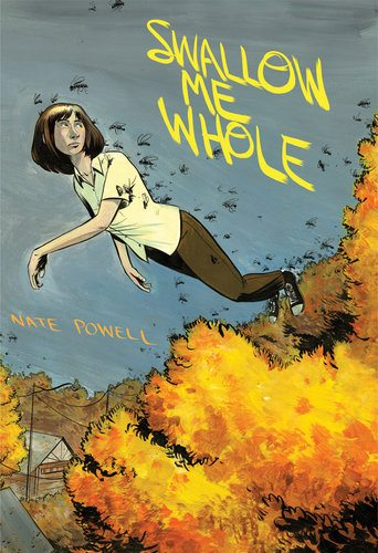 Swallow Me Whole by Nate Powell