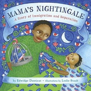Mama's Nightingale, Edwidge Danticat, Leslie Staub, DIal Books, 2015