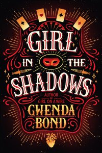 Girl in the Shadows, Gwenda Bond, Skyscape, 2016