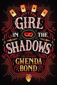 Girl in the Shadows, Gwenda Bond, Skyscape, 2016