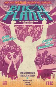 Cover of Bitch Planet Book One.