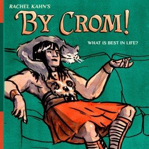 By Crom front cover by Rachel Kahn, 2016