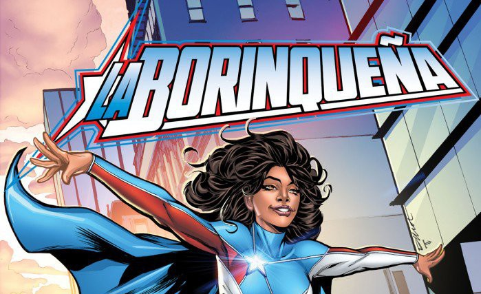 Say Hello to the new Afro-Latina Superhero on the Block: La Borinqueña