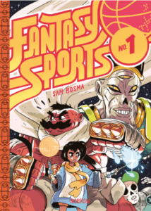 Image from Nobrow Press & Sam Bosma's Fantasy Sports.