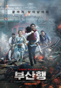 Train to Busan. Director: Yeon Sang-ho. Starring: Gong Yoo, Kim Soo-an, Jung Yu-mi. Next Entertainment World. July 20th, 2016 (S. Korea)/July 22nd, 2016 (Canada)