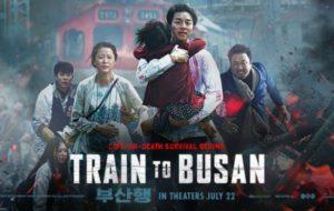 Train to Busan. Director: Yeon Sang-ho. Starring: Gong Yoo, Kim Soo-an, Jung Yu-mi. Next Entertainment World. July 20th, 2016 (S. Korea)/July 22nd, 2016 (Canada)