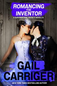 Romancing the Inventor, Gail Carriger, 2016
