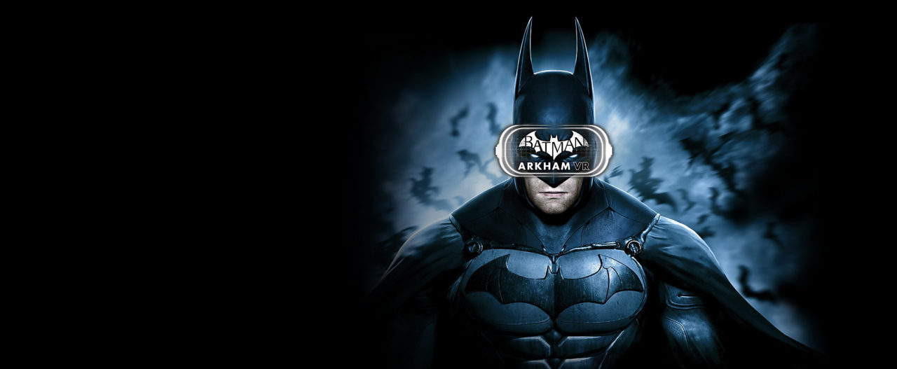 Batman: Arkham VR – Storytelling Gamers Deserve
