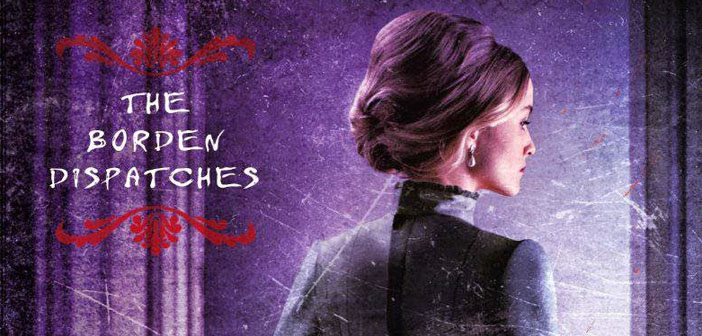 Giving Cthulhu 40 Whacks: Cherie Priest's The Borden Dispatches