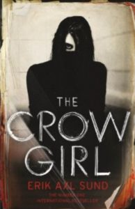 The Crow Girl, Erik Axl Sund, Harvill Secker, 2016