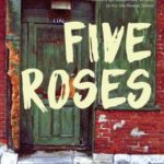 Five Roses by Alice Zorn (Dundurn Press, 2016)