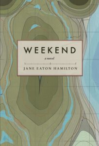 Weekend by Jane Eaton Hamilton (Arsenal Pulp Press, 2016)