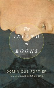 The Island of Books by Dominique Fortier (Coach House Books, 2016)