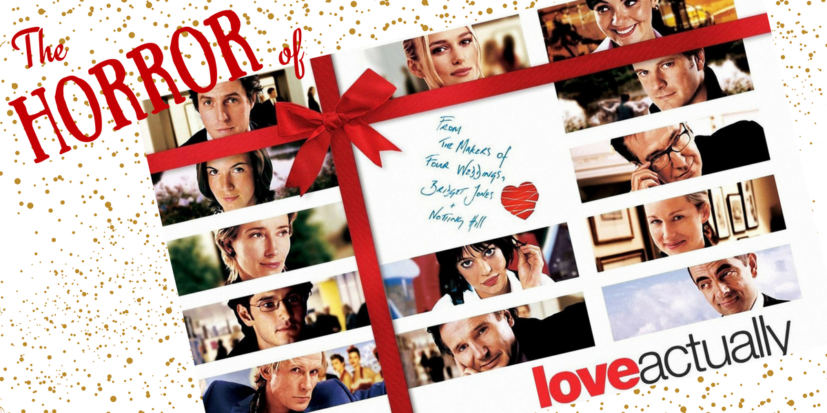 Merry Scary Christmas: The Horror of Love Actually