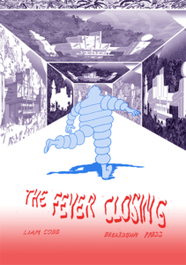 The Fever Closing, Breakdown Press