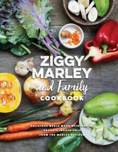 The Ziggy Marley & Family Cookbook, Akashic Books, 2016