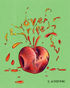 Cover of Over Ripe by Sophia Wiedeman.