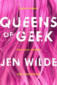 Queens of Geek Jen Wilde Swoon Reads 2016
