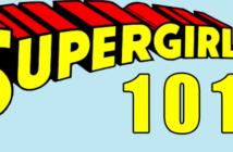 Supergirl 101