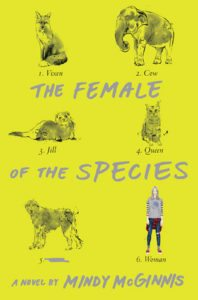 The Female of the Species by Mindy McGinnis. Katherine Tegen Books/HarperCollins. September 20, 2016.