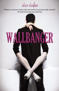 Wallbanger by Alice Clayton. Omnific Publishing. November 27, 2012.