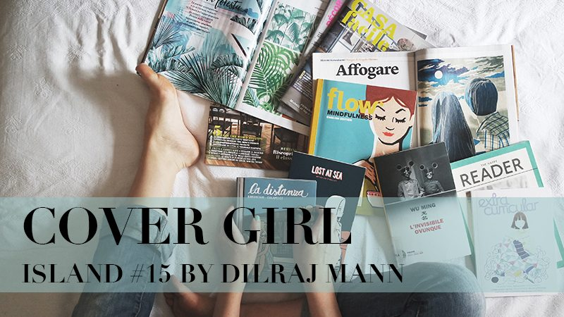 Cover Girl: Island #15 by Dilraj Mann