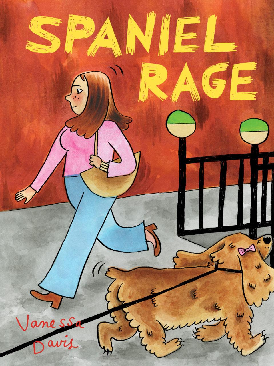 Review: Vanessa Davis' Spaniel Rage