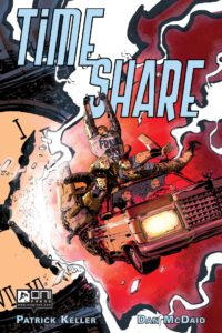 Time Share by Dan McDaid and Patrick Keller (Oni Press, 2017)