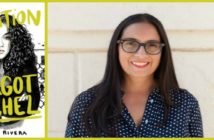 Left: The Education of Margot Sanchez, Lilliam Rivera, Simon & Schuster, 2017 Right: Author Image, Lilliam Rivera, Photo by Julian Sambrano Jr. http://www.lilliamrivera.com/