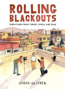 Rolling Blackouts Cover via Sarah Glidden and Drawn and Quarterly