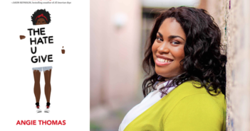 The Hate U Give by Angie Thomas. 2017. HarperCollins. Balzer + Bray. Photo of Angie Thomas by Anissa Hidouk.