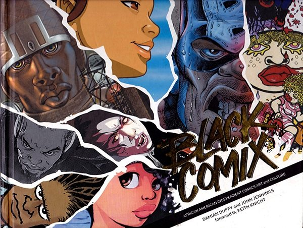 Black Comix (John Jennings, Damian Duffy)